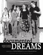 Documented Dreams Compiled by Yvonne Watterson Photos by Eduardo Barraza