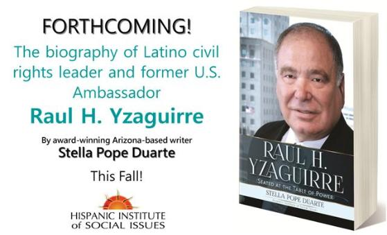 a biography of Raul H. Yzaguirre, civil rights activist, former president and CEO of the National Council of La Raza (1974-2004), and U.S. Ambassador to the Dominican Republic. Share the post and stay tuned!
